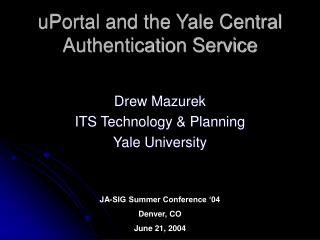 UPortal and the Yale Central Authentication Service