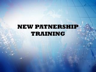 NEW PATNERSHIP TRAINING