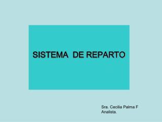 SISTEMA  DE REPARTO