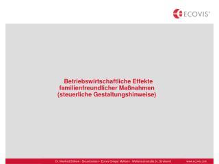 Betriebswirtschaftliche Effekte familienfreundlicher Maßnahmen (steuerliche Gestaltungshinweise)