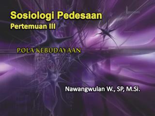 Sosiologi Pedesaan Pertemuan  III