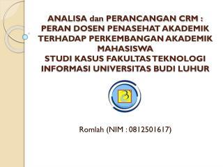 Romlah (NIM : 0812501617)