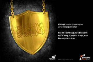Model Pembangunan Ekonomi Islam Yang Tumbuh, Stabil, dan Menyejahterakan