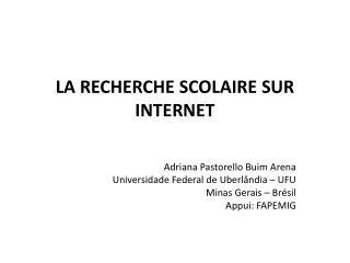 LA RECHERCHE SCOLAIRE SUR INTERNET