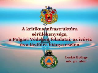 Leskó György  mk. pv. alez.