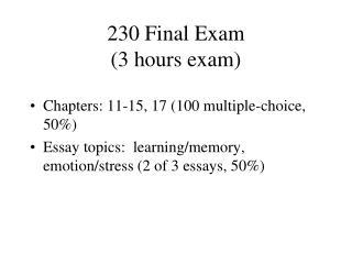 230 Final Exam (3 hours exam)