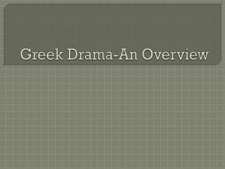 Greek Drama-An Overview