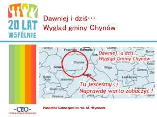 Dawniej i dziś… Wygląd gminy Chynów