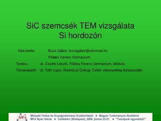 SiC szemcsék TEM vizsgálata Si hordozón