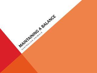Maintaining A balance
