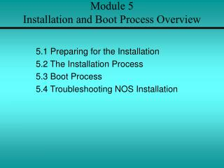 Module 5 Installation and Boot Process Overview