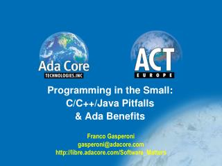 Programming in the Small: C/C++/Java Pitfalls & Ada Benefits