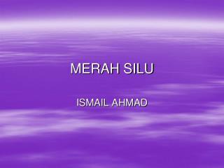MERAH SILU