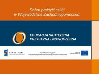 Dobre praktyki szkół  w Województwie Zachodniopomorskim