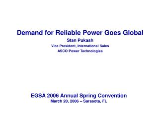 EGSA 2006 Annual Spring Convention March 20, 2006 – Sarasota, FL