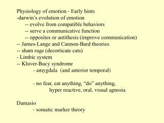 Physiology of emotion - Early hints darwin's evolution of emotion