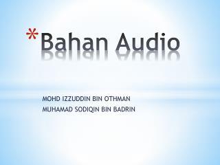 Bahan  Audio