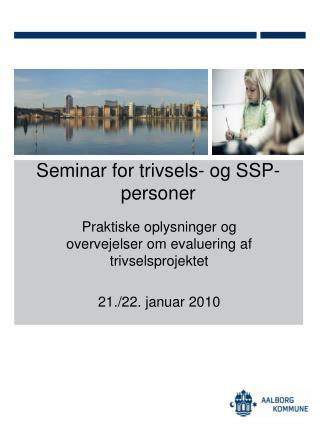 Seminar for trivsels- og SSP-personer