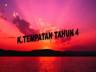K.TEMPATAN TAHUN 4
