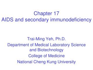 Chapter 17  AIDS and secondary immunodeficiency