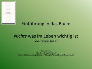 Einführung in das Buch: Nichts  was im Leben wichtig ist  von Janne Teller