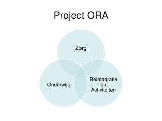 Project ORA