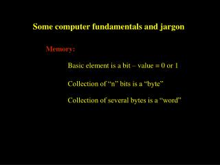 Some computer fundamentals and jargon