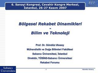 Bölgesel Rekabet Dinamikleri  - Bilim ve Teknoloji