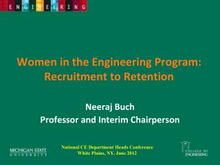 Women in the Engineering Program:  Recruitment to Retention