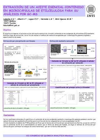 Lobatto I.V 1 , Alberti C  1 , Lopez E.E  1 , Hermida L.G  2 , Mir� Specos M.M  2 1 INTI Qu�mica