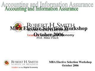 MBA Elective Selection Workshop October 2006