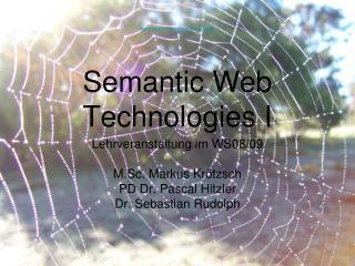 Semantic Web Technologies I