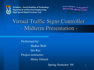 Virtual Traffic Signs Controller  - Midterm Presentation -
