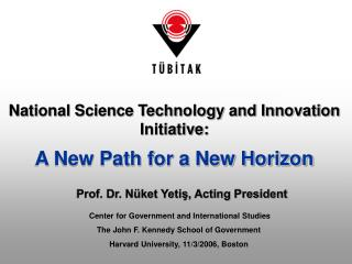 National Science Technology and Innovation  Initiative:  A New Path for a New Horizon