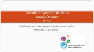 Turističko-ugostiteljska škola Antona  Štifanića Poreč