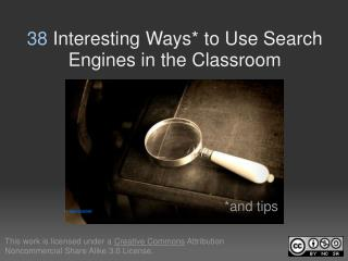 38  Interesting Ways* to Use Search Engines in the Classroom