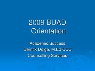 2009 BUAD  Orientation