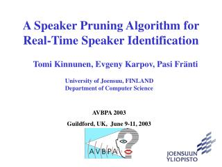 A Speaker Pruning Algorithm for Real-Time Speaker Identification