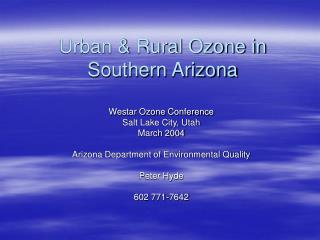 Urban  Rural Ozone in Southern Arizona