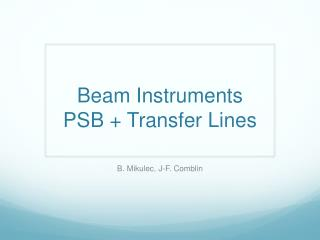 Beam Instruments PSB + Transfer Lines