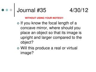 Journal  # 35      4/30/12