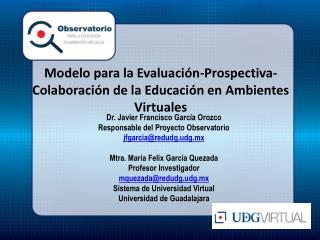Modelo para la Evaluaci�n-Prospectiva-Colaboraci�n de la Educaci�n en Ambientes Virtuales