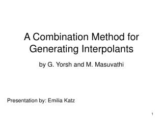 A Combination Method for Generating Interpolants