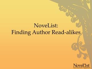 NoveList:  Finding Author Read-alikes