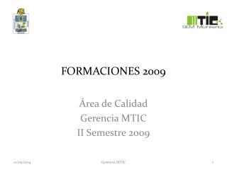 FORMACIONES 2009