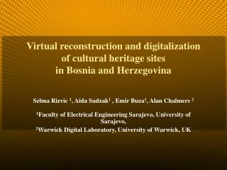 Virtual reconstruction and digitalization of cultural heritage sites  in Bosnia and Herzegovina