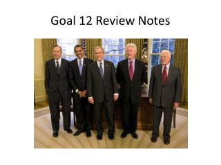 Goal 12 Review Notes