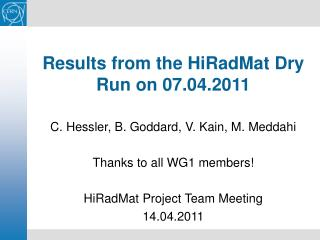 Results from the HiRadMat Dry Run on 07.04.2011