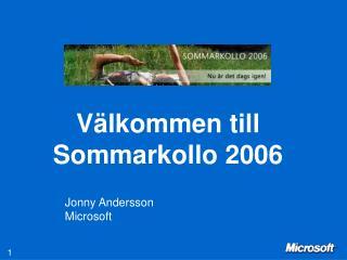 V lkommen till Sommarkollo 2006