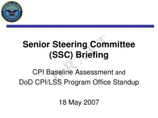 Senior Steering Committee (SSC) Briefing